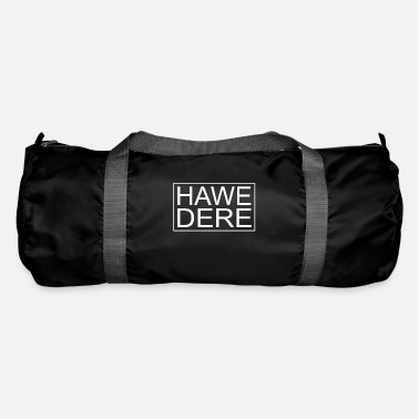 Dialect Hawedere dialect Austrian dialect - Duffle Bag