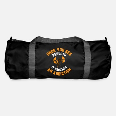 Body Once you see results, it becomes an addiction - Duffle Bag