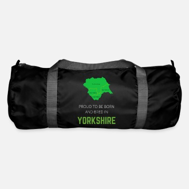 North Yorkshire Proud to be born and bred in Yorkshire - Duffle Bag