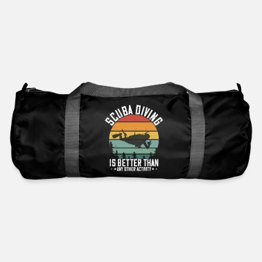 Addicted Scuba diving the best of passions - Duffle Bag