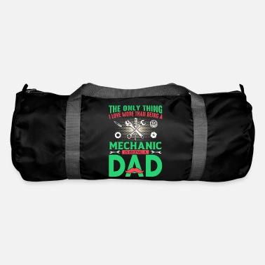 Tatoo THE ONLY THING MECHANIC DAD - Duffle Bag