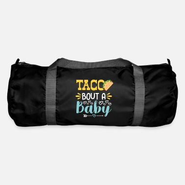 Hunger Tacos pregnancy baby hunger - Duffle Bag