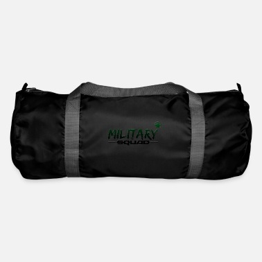 Military Military squad - military command - Duffle Bag
