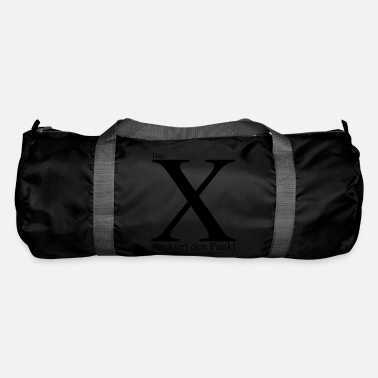 Mark Something The X marks the point - Duffle Bag