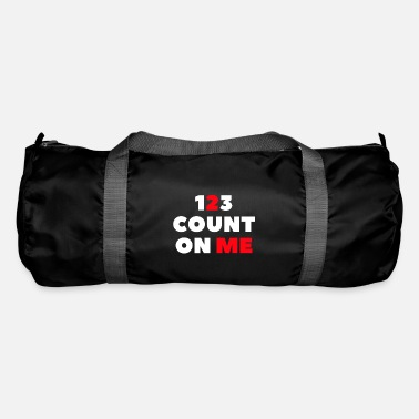 Count count on me-count on me - Duffle Bag
