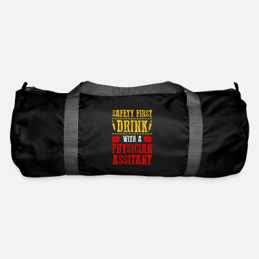 First Drink With A Cma physican Assistant Gift Idea - Duffle Bag