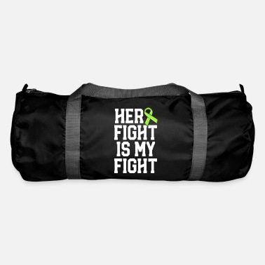 Tick Her Fight Is My Fight Green Lyme Disease Ribbon - Duffle Bag