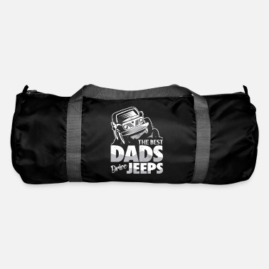 The Best Dads Drive Jeeps - Funny Father's Day Gift - Duffle Bag