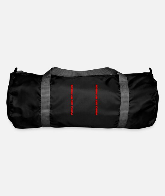 Quote Bags & Backpacks - People are my poison - Duffle Bag black
