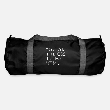 Bugs You are the css to my HTML Informatic Gift - Duffle Bag
