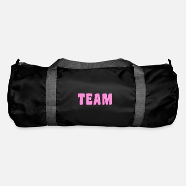 Team Team team - Duffle Bag