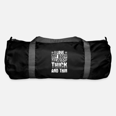 Quote Powerful Self Love Design Quote I Love My Body - Duffle Bag