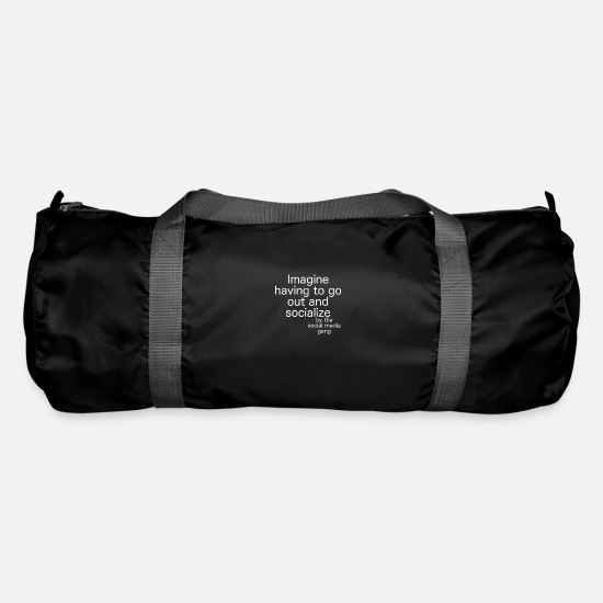 Socialist Bags & Backpacks - Imagine having to go out and socialize - gift - Duffle Bag black