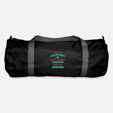 Health Psychiatrist Psychiatry Psychology Psychologist - Duffle Bag