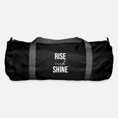 Writing Rise and shine Motivation Sprüche - Sporttasche