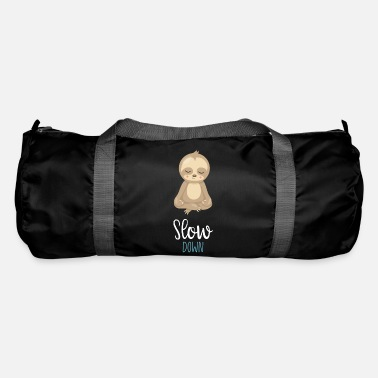 Slow Slow Down - Duffle Bag