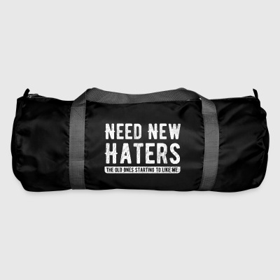Need New Haters - Hass Liebe Freunde Außenseiter - Duffel Bag