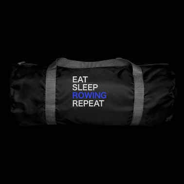 Eat Sleep Rowing Repeat / Rowing / T-Shirt - Duffel Bag