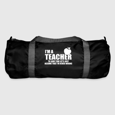 im a teacher - Duffel Bag