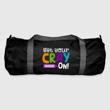 Get Your Cray On - Duffel Bag