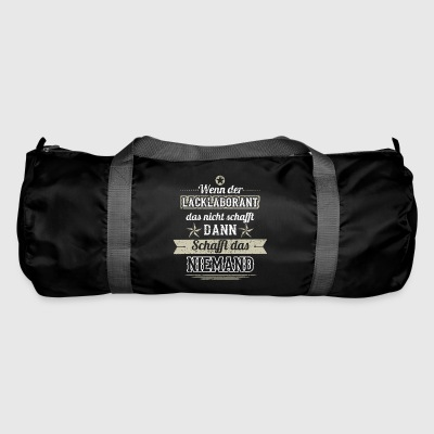 GIFT CREATES THAT NOT a paint lab technician - Duffel Bag