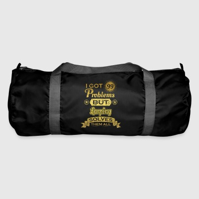 i got 99 problems solved problems Larping - Duffel Bag
