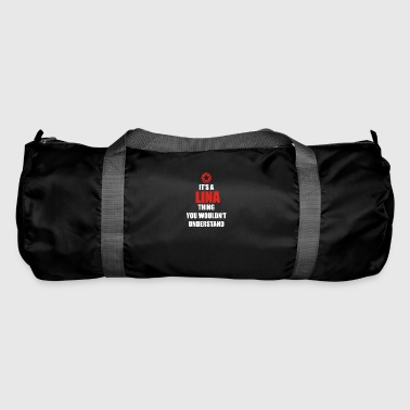 Gift it sa thing birthday understand LINA - Duffel Bag