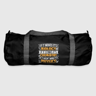 Funny Biology Shirt If It Moves - Duffel Bag