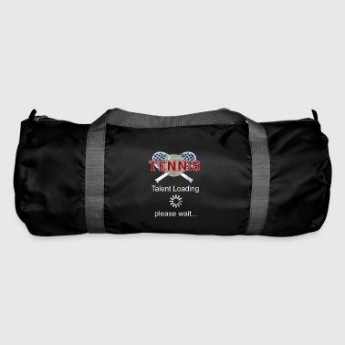Tennis talent is loading gift - Duffel Bag