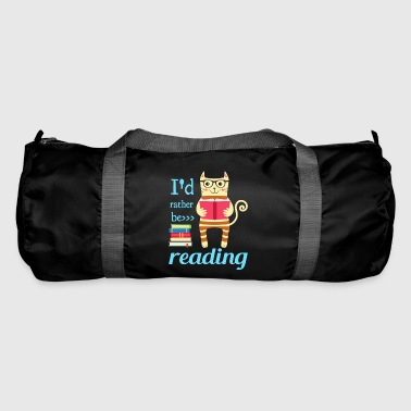 I would rather read - Duffel Bag