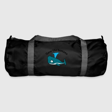 Save the people whale blue whale - Duffel Bag