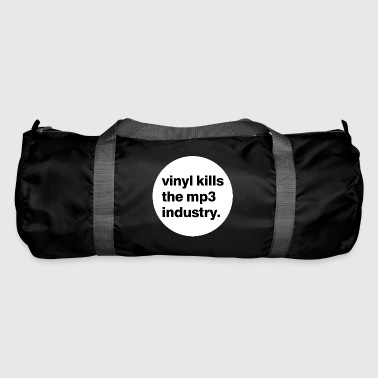 Vinyle tue l'industrie mp3. - Sac de sport