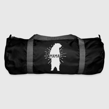 Mama Bear Mothers Day - Mother 's Day - Duffel Bag