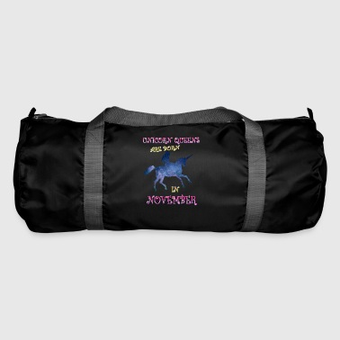 Unicorn queens are born in november - Duffel Bag
