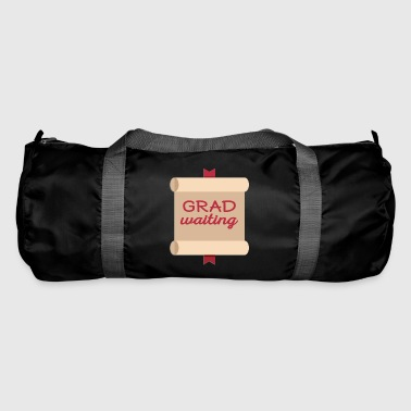 High School / Education: Degree Waiting - Duffel Bag