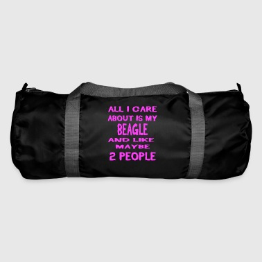 All i care about my dog ​​BEAGLE - Duffel Bag