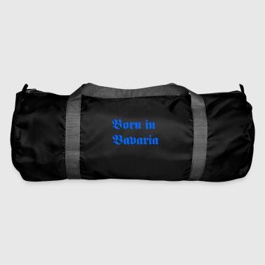 Born in Bavaria - Duffel Bag