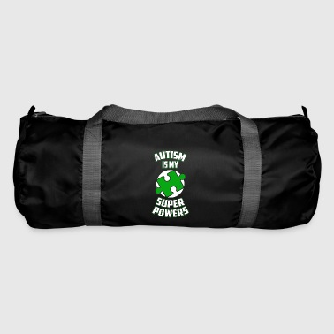 Autism is my superpower funny sayings - Duffel Bag