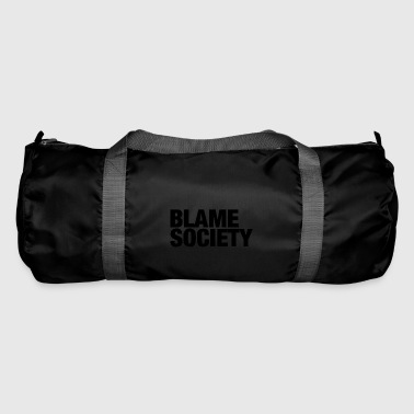 Blame Society Fashion - Duffel Bag
