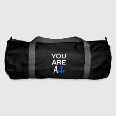 You are - Duffel Bag