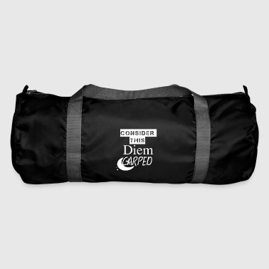 Consider this - Duffel Bag