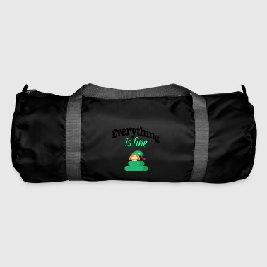 Everything is fine - Duffel Bag