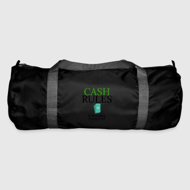Cash rules - Duffel Bag