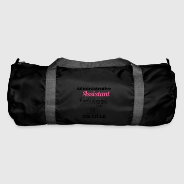 Administrative Assistant - Duffel Bag