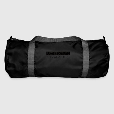 Architect / Architecture: Architecture - It Is What - Duffel Bag