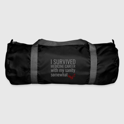 Doctor / Physician: I Survived Medicine Career with my - Duffel Bag