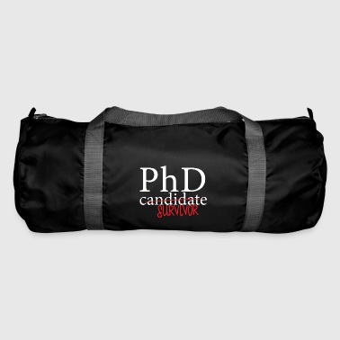Doctor / Physician: PhD candidate or survivor? - Duffel Bag