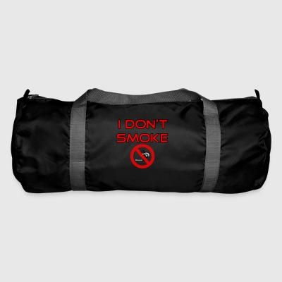I do not smoke - No smoking - Duffel Bag