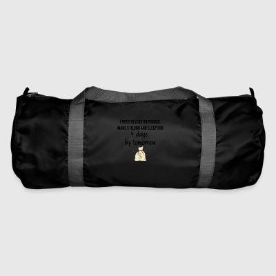 I need to loose 20 pounds - Duffel Bag