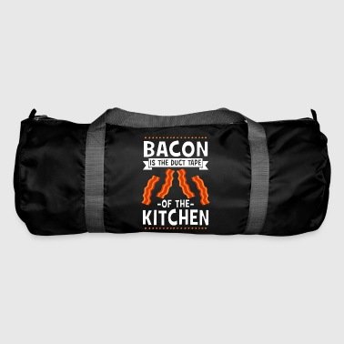 Bacon Is The Duct Tape Of The Kitchen - Sporttasche